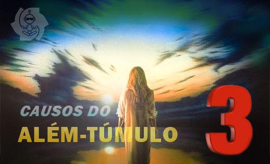CAUSOS DO ALÉM-TÚMULO (parte 3)