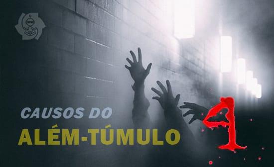 CAUSOS DO ALÉM-TÚMULO (parte 4)