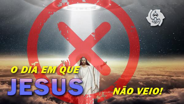 18/11/2006: O DIA EM QUE JESUS NÃO VEIO
