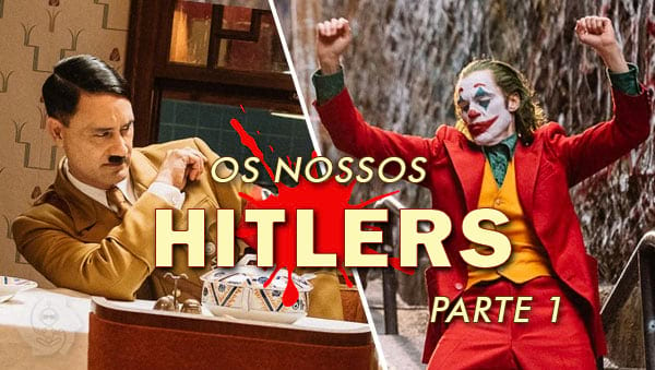NOSSOS HITLERS (parte 1)