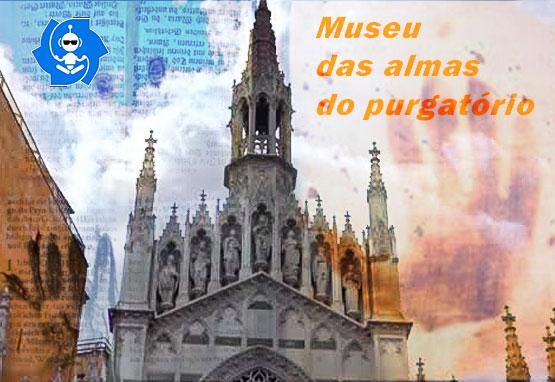 MUSEU DAS ALMAS DO PURGATÓRIO