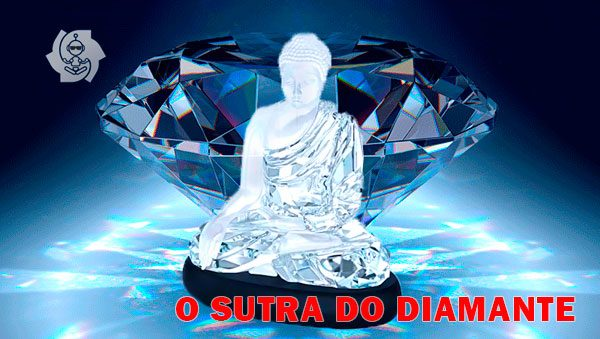 O SUTRA DO DIAMANTE
