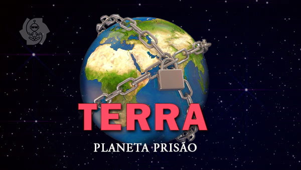 TERRA: PLANETA-PRISÃO
