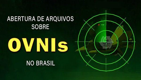 ABERTURA DE ARQUIVOS SOBRE OVNIs NO BRASIL