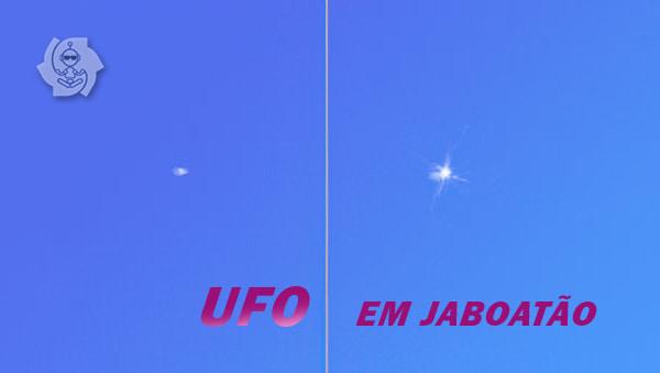 UFO EM JABOATÃO