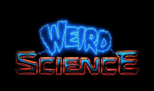WEIRD SCIENCE (parte 2)